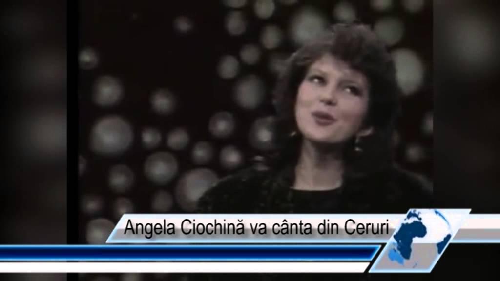 Angela Ciochină va cânta din Ceruri