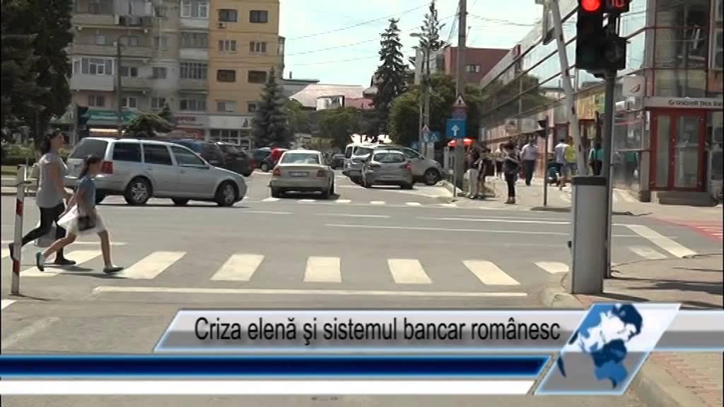 Criza elena si sistemul bancar romanesc