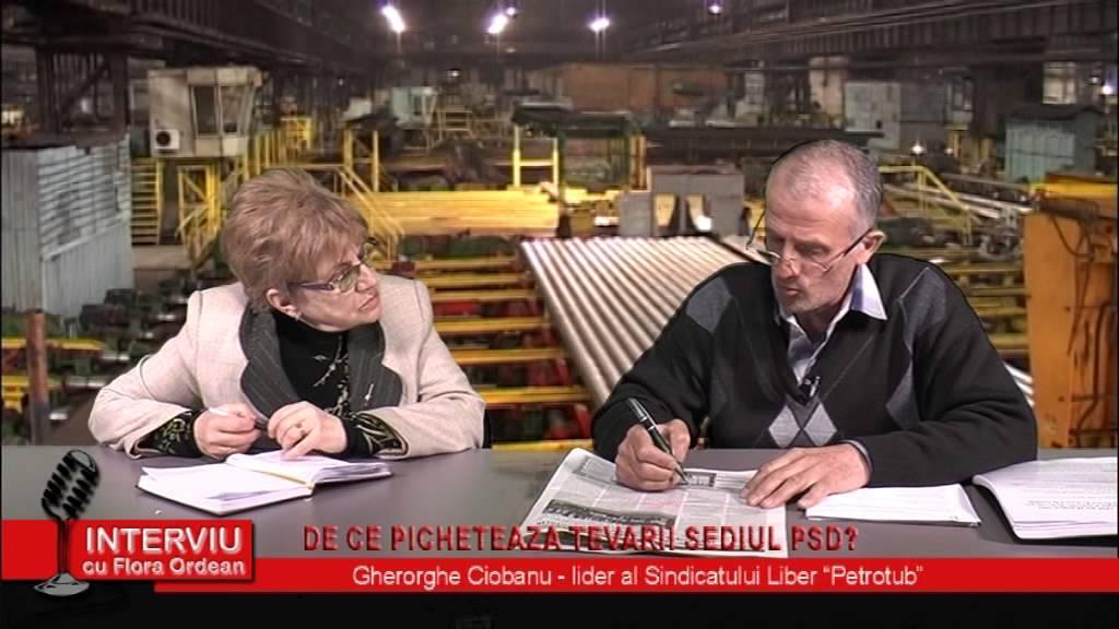 Interviu cu Flora Ordean – invitat Gheorge Ciobanu, lider Sindicatul Liber Petrotub