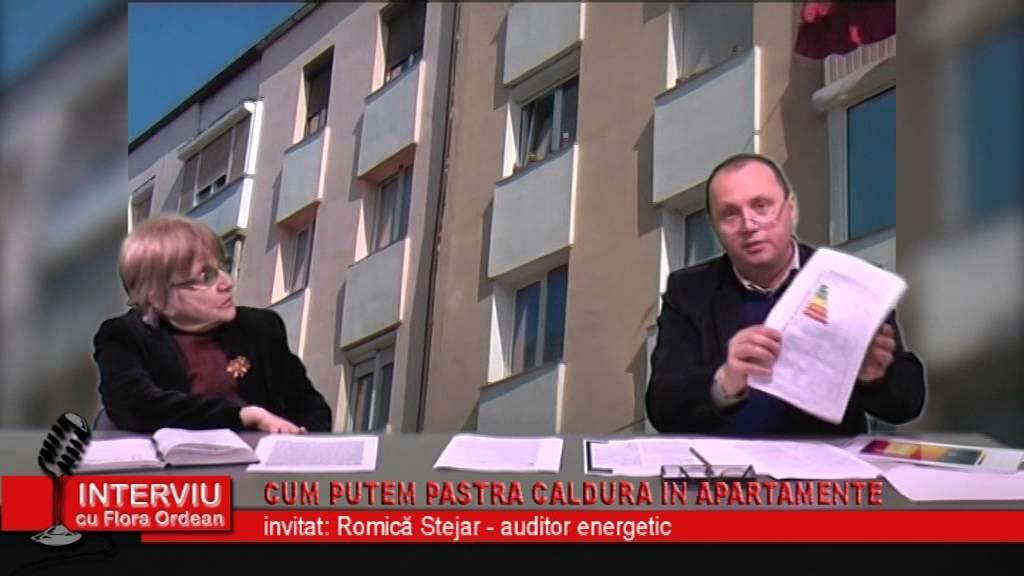 Interviu cu Flora Ordean – invitat Romica Stejar, auditor energetic