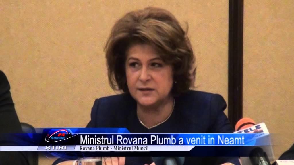Ministrul Rovana Plumb a venit in Neamt