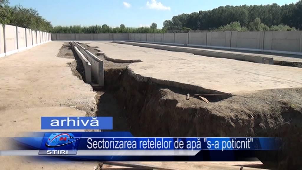 Sectorizarea retelelor de apă s-a poticnit