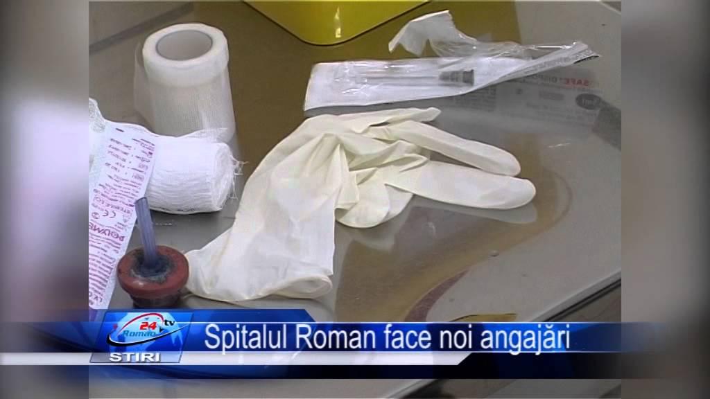 Spitalul Roman face noi angajări