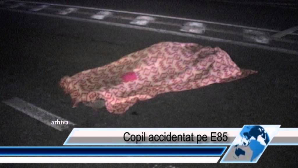 Copil accidentat pe E85