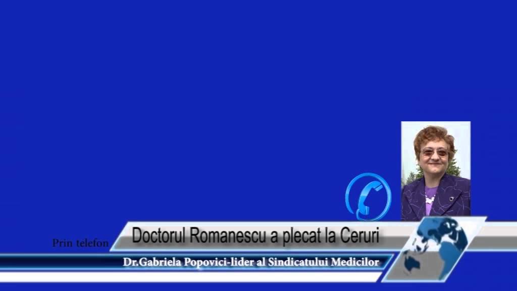 Doctorul Romanescu a plecat la Ceruri