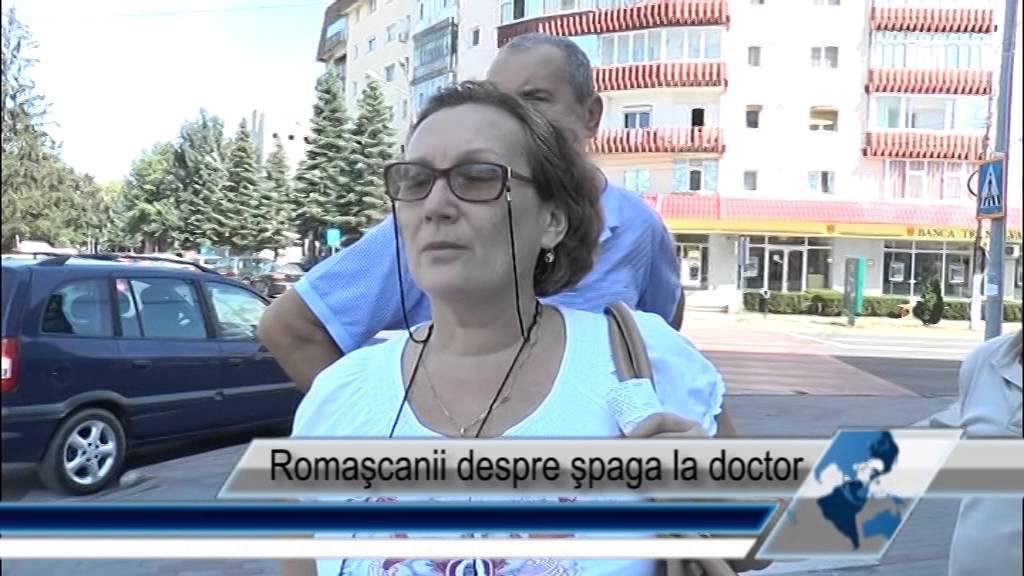 Romaşcanii despre şpaga la doctor
