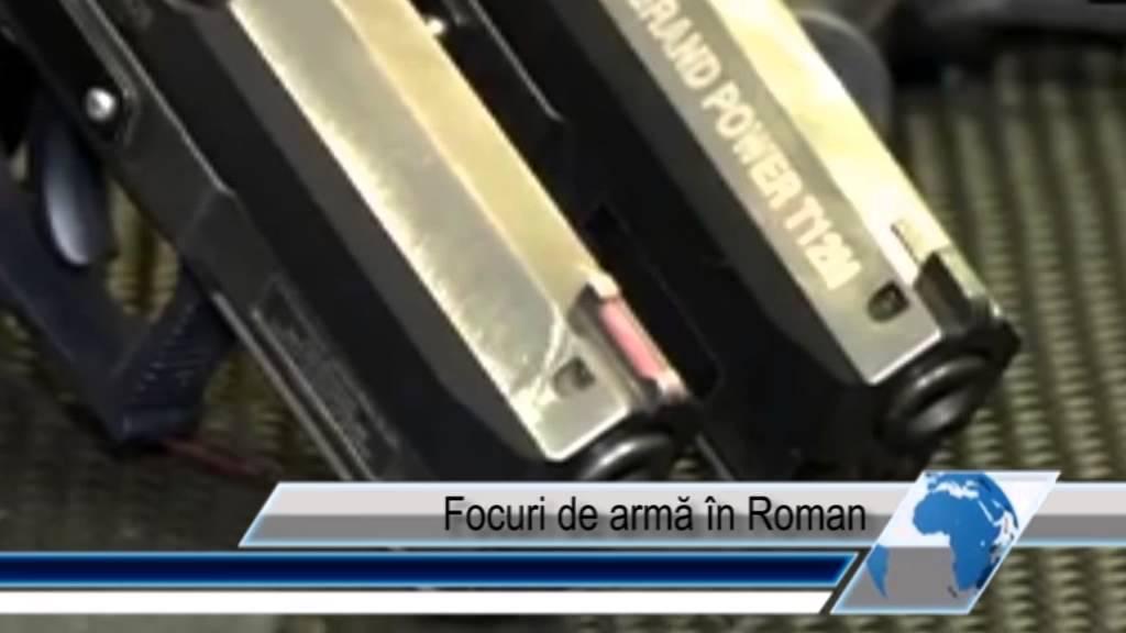 Focuri de armă în Roman