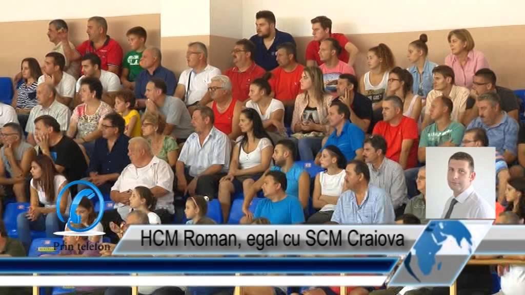HCM Roman, egal cu SCM Craiova