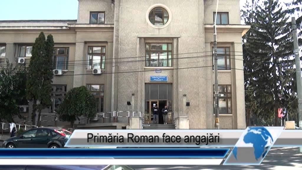 Primăria Roman face angajări