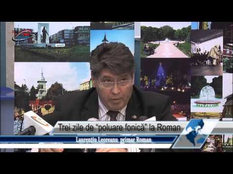 Trei zile de  poluare fonică  la Roman