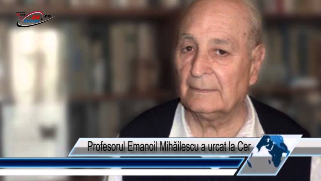 Profesorul Emanoil Mihăilescu a urcat la Cer