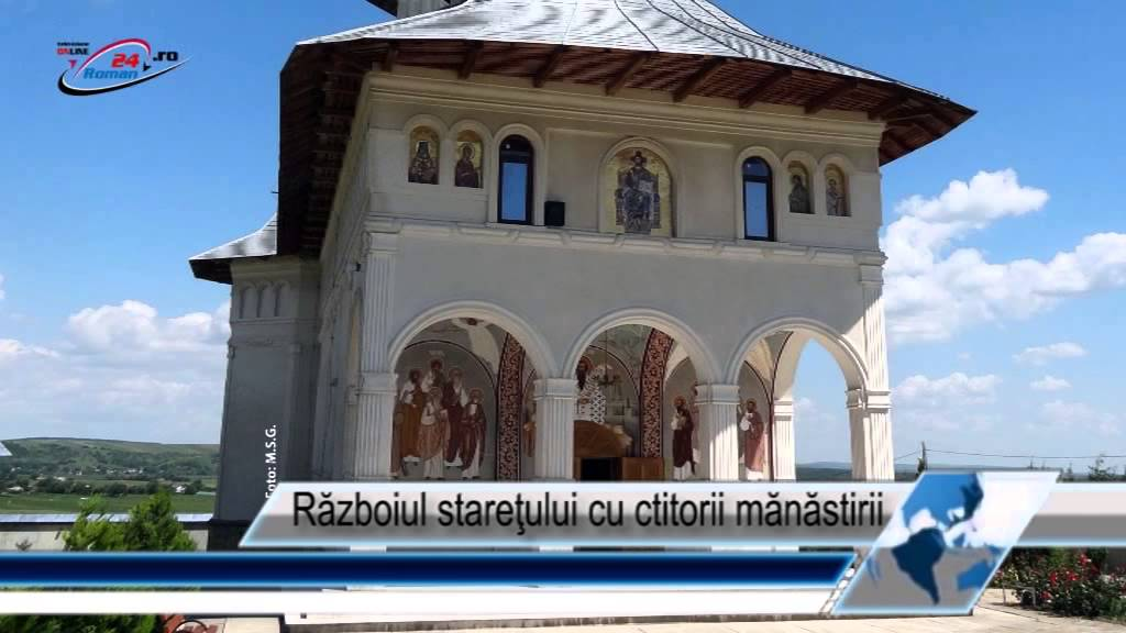 Războiul stareţului cu ctitorii mănăstirii