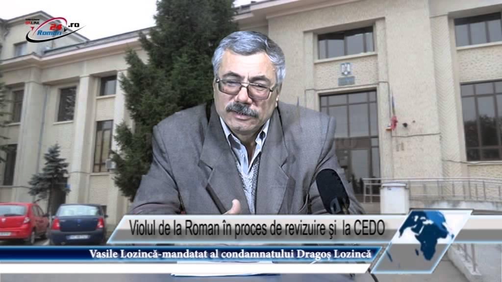 Violul de la Roman în proces de revizuire şi la CEDO