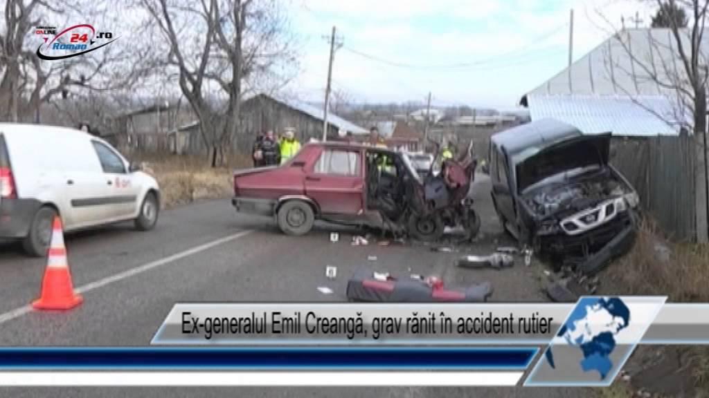 Ex‐generalul Emil Creangă, grav rănit în accident rutier