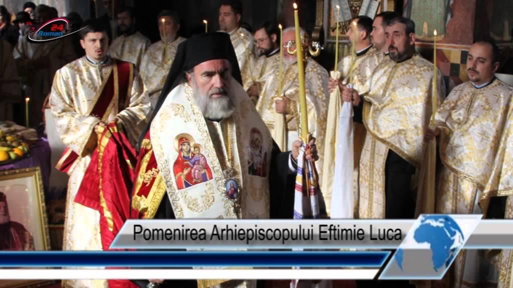 Pomenirea Arhiepiscopului Eftimie Luca