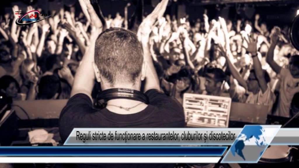 Reguli stricte de funcţionare a restaurantelor, cluburilor şi discotecilor