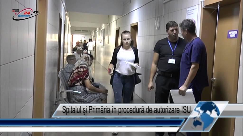 Spitalul şi Primăria în procedură de autorizare ISU