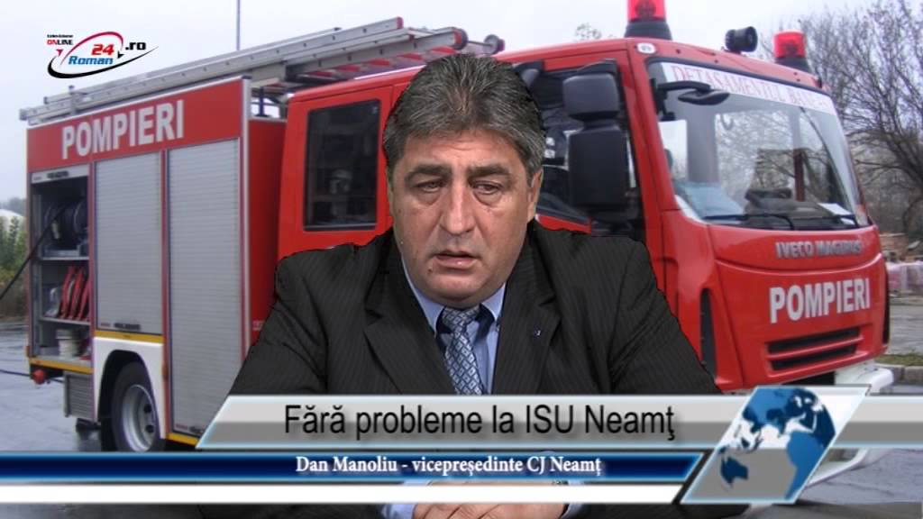 Fără probleme la ISU Neamţ