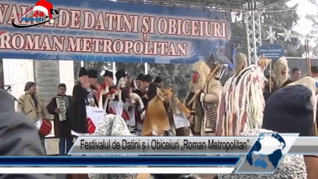 Festivalul de Datini și Obiceiuri Roman Metropolitan