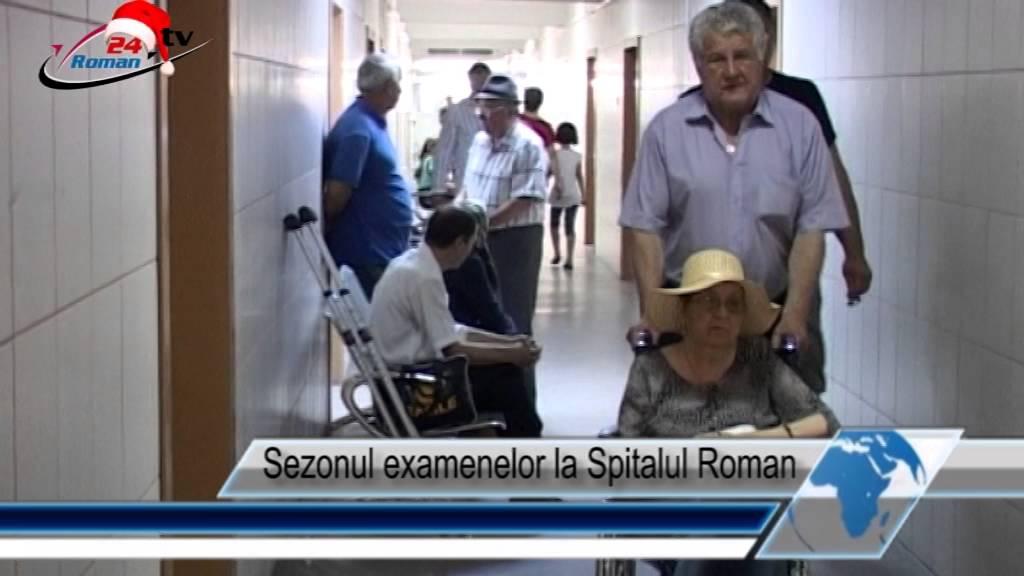 Sezonul examenelor la Spitalul Roman