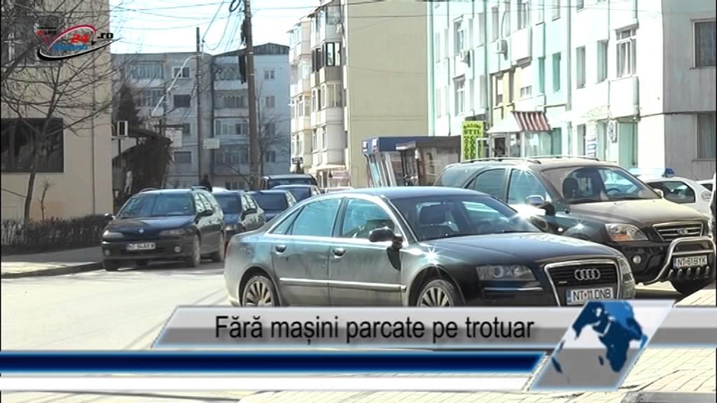 Fără mașini parcate pe trotuar