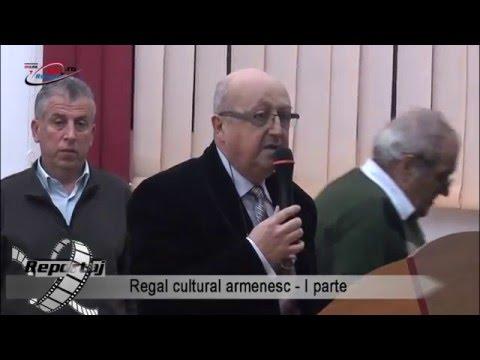 Regal cultural armenesc – I parte