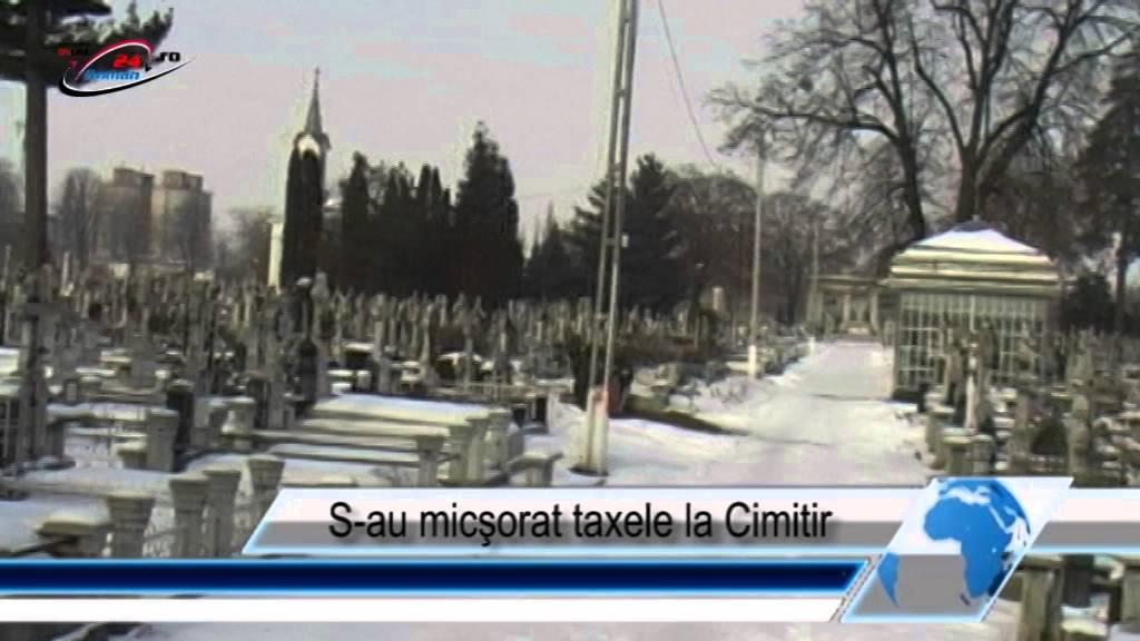 S‐au micşorat taxele la Cimitir