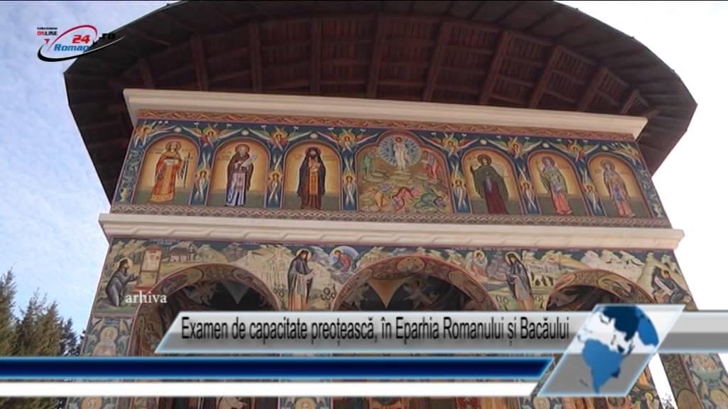 Examen de capacitate preoțească, în Eparhia Romanului și Bacăului