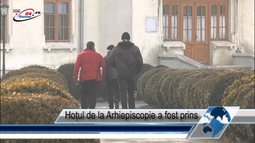 Hoțul de la Arhiepiscopie a fost prins