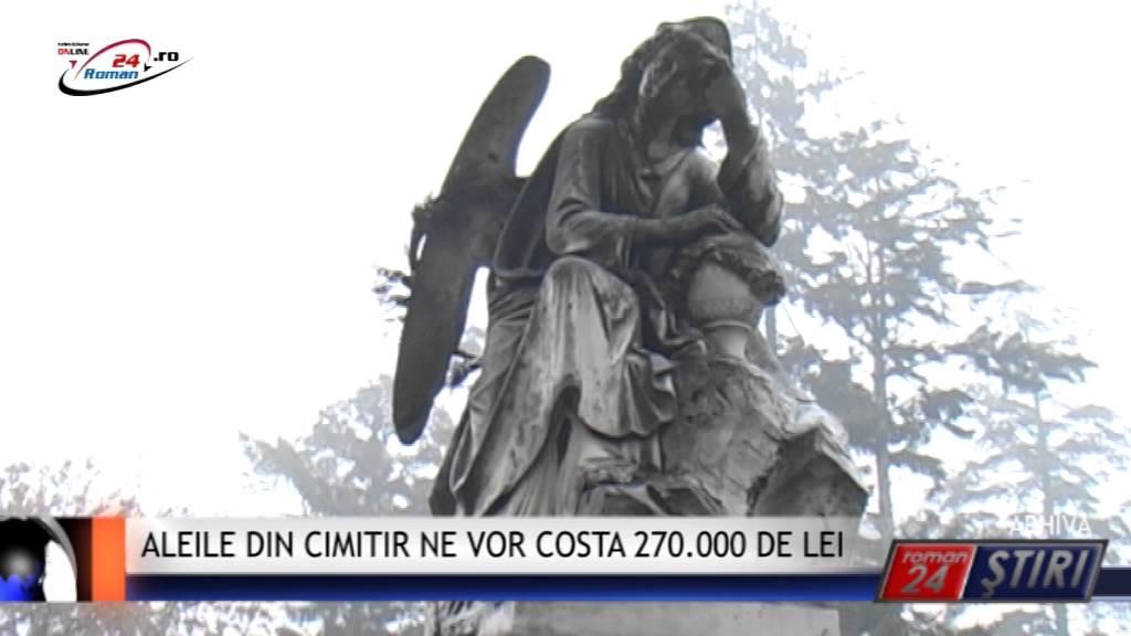 ALEILE DIN CIMITIR NE VOR COSTA 270.000 DE LEI