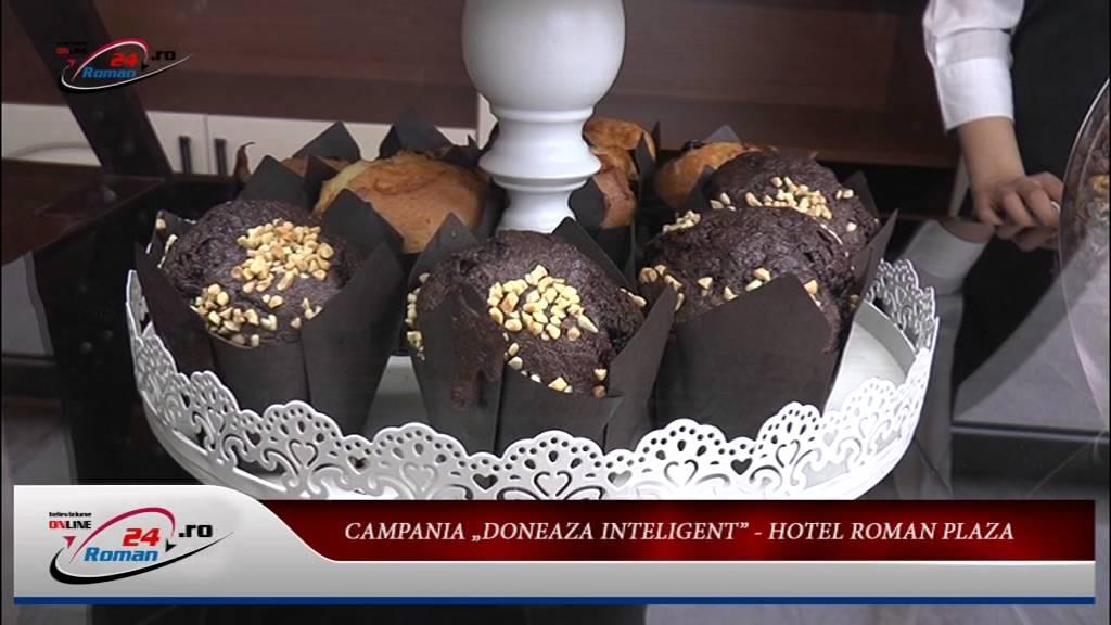 CAMPANIA DONEAZA INTELIGENT – HOTEL ROMAN PLAZA