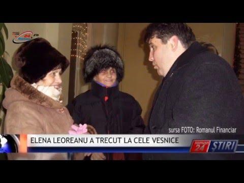 ELENA LEOREANU A TRECUT LA CELE VESNICE