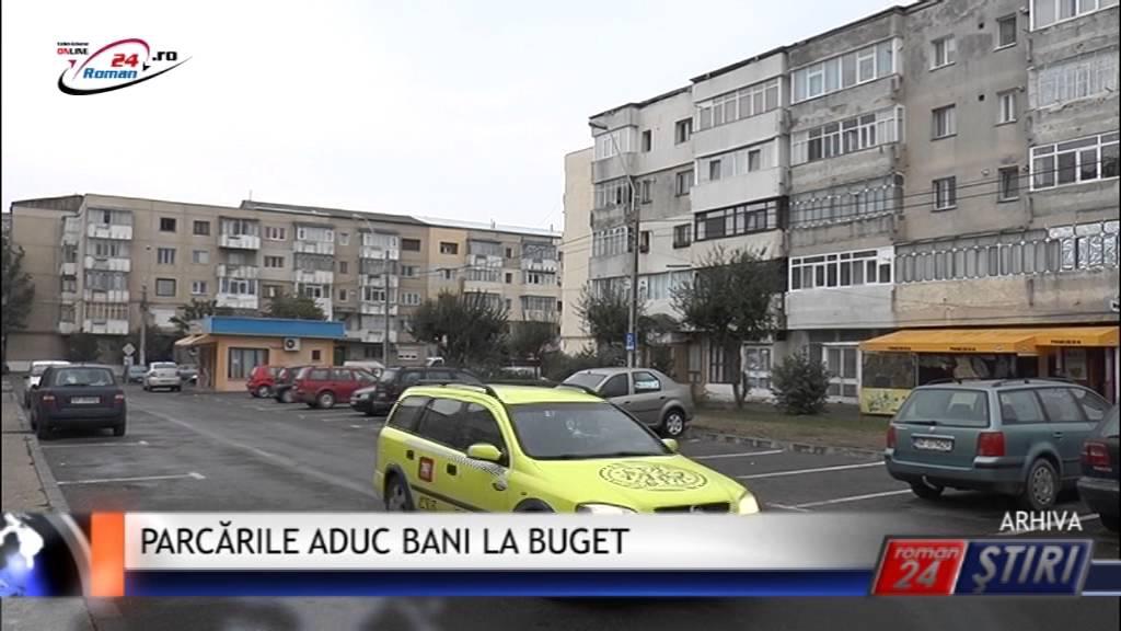 PARCĂRILE ADUC BANI LA BUGET