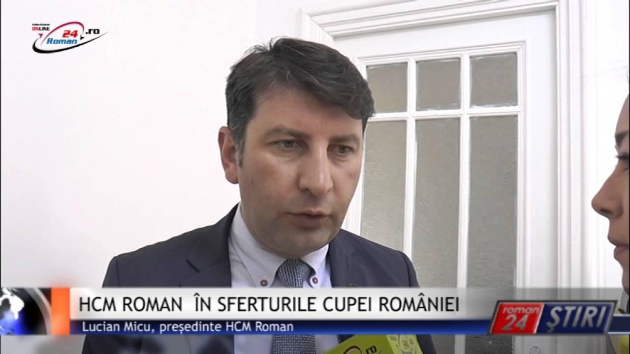 HCM ROMAN ÎN SFERTURILE CUPEI ROMÂNIEI