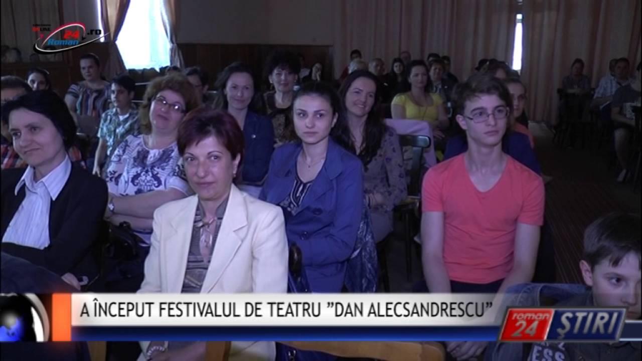 """A ÎNCEPUT FESTIVALUL DE TEATRU """"DAN ALECSANDRESCU"""""""
