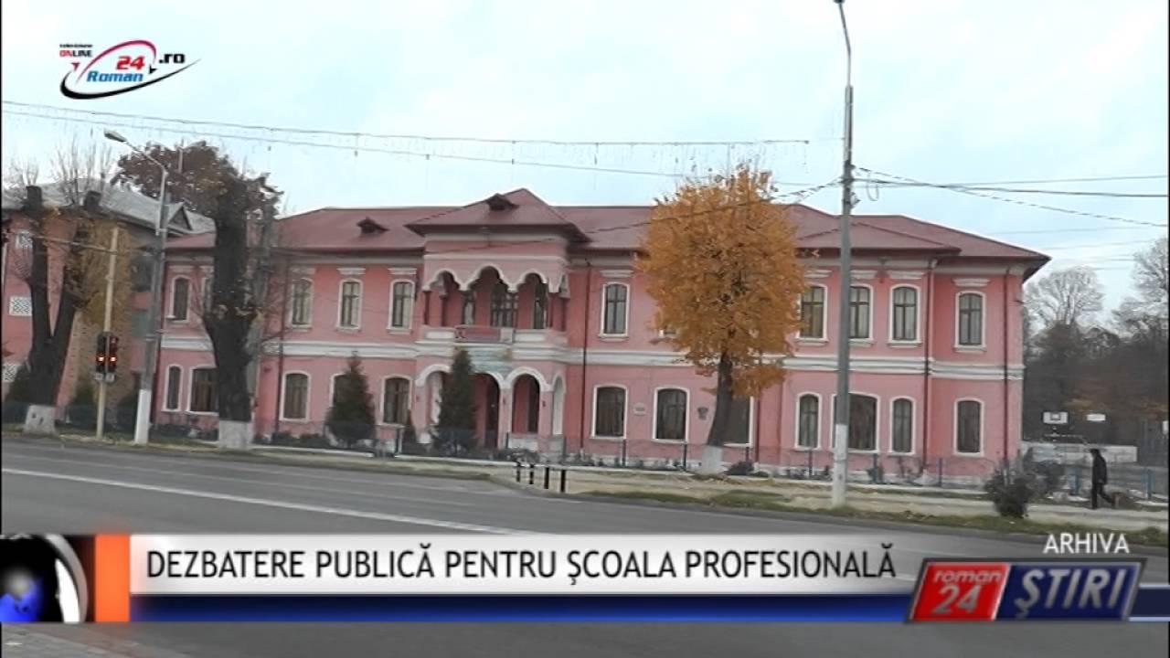 DEZBATERE PUBLICĂ PENTRU ŞCOALA PROFESIONALĂ