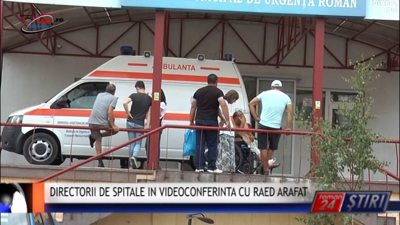 DIRECTORII DE SPITALE IN VIDEOCONFERINTA CU RAED ARAFAT