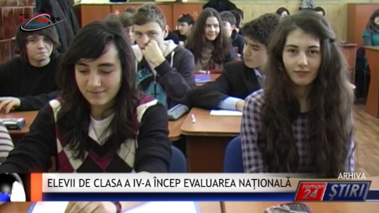 ELEVII DE CLASA A IV-A ÎNCEP EVALUAREA NAŢIONALĂ