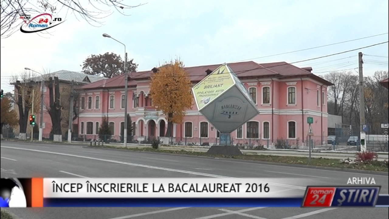ÎNCEP ÎNSCRIERILE LA BACALAUREAT 2016