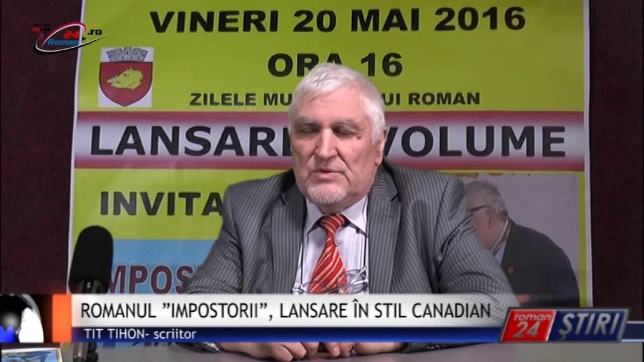 """ROMANUL """"IMPOSTORII"""", LANSARE ÎN STIL CANADIAN"""