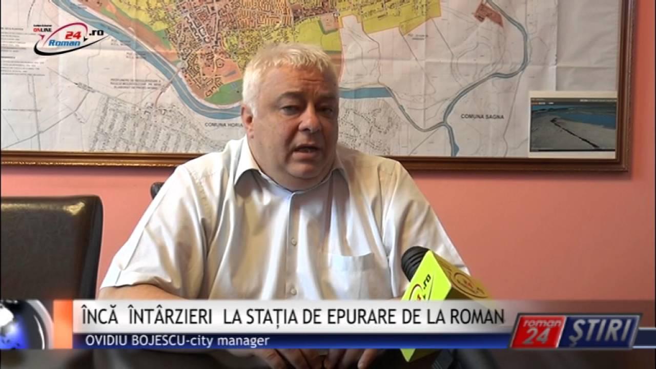 ÎNCĂ ÎNTÂRZIERI LA STAȚIA DE EPURARE DE LA ROMAN