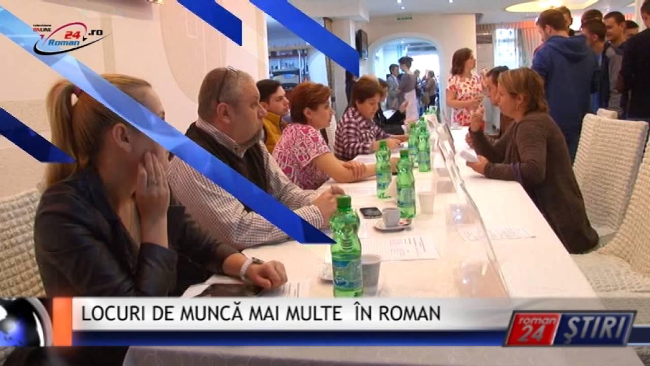 LOCURI DE MUNCĂ MAI MULTE ÎN ROMAN