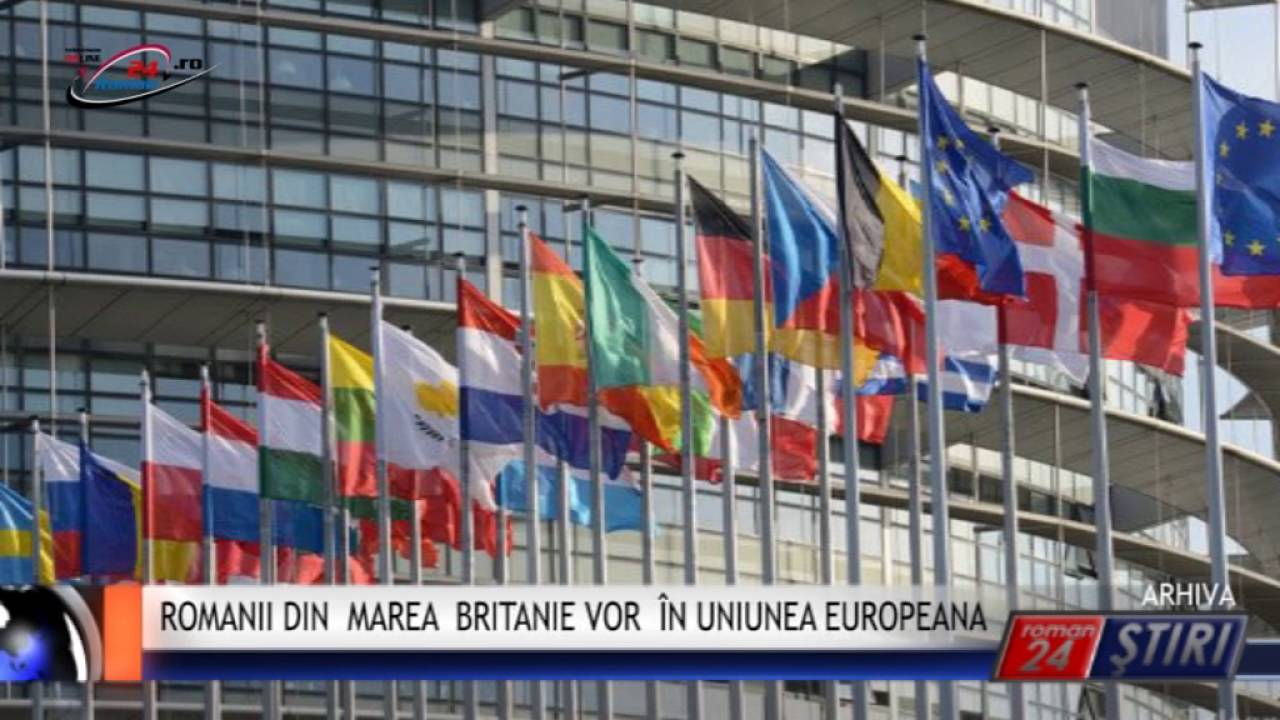 ROMANII DIN MAREA BRITANIE VOR ÎN UNIUNEA EUROPEANA