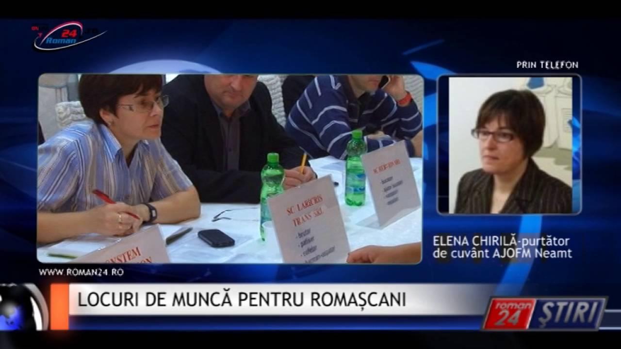 LOCURI DE MUNCĂ PENTRU ROMAȘCANI
