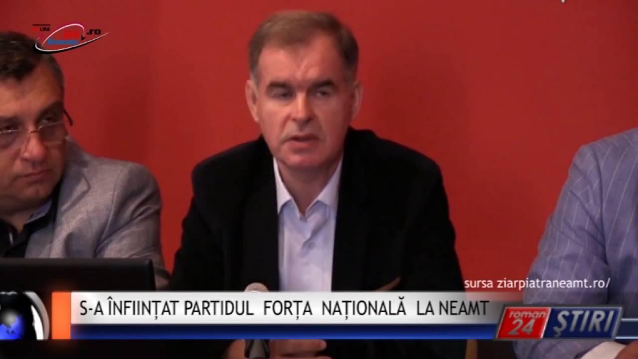 S-A ÎNFIINȚAT PARTIDUL FORȚA NAȚIONALĂ LA NEAMT