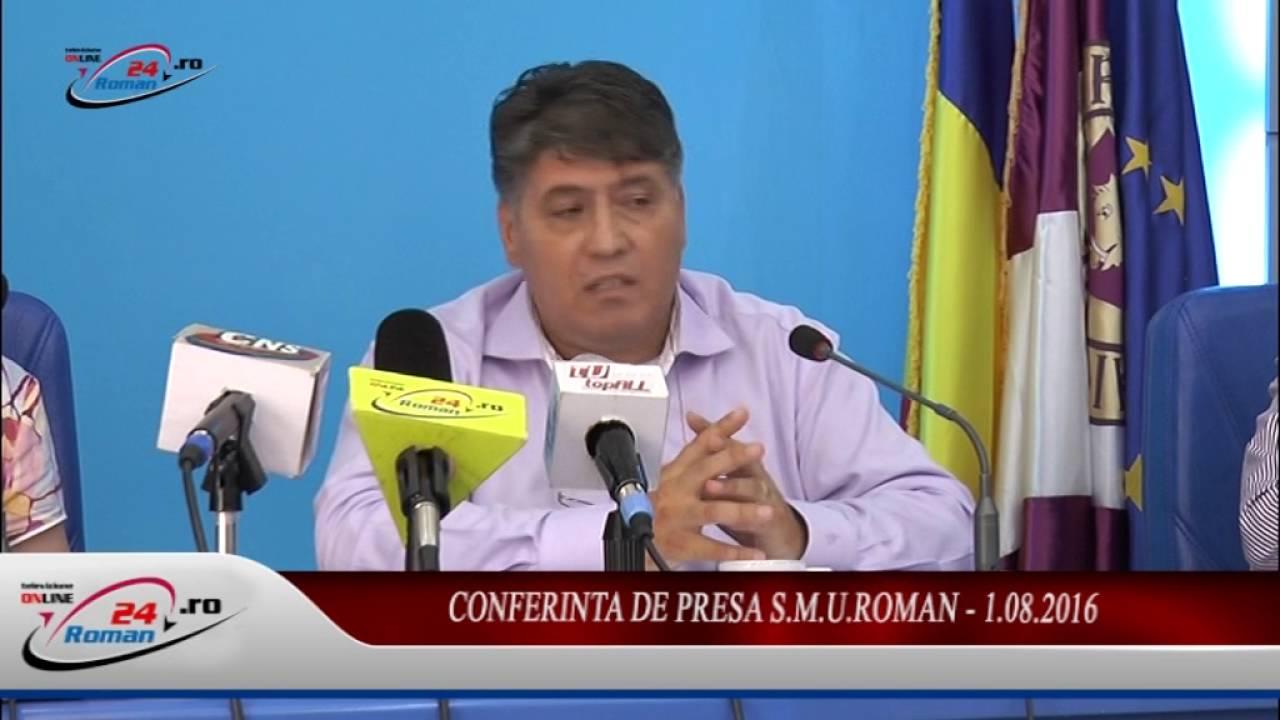CONFERINTA DE PRESA S.M.U.Roman – 1.08.2016