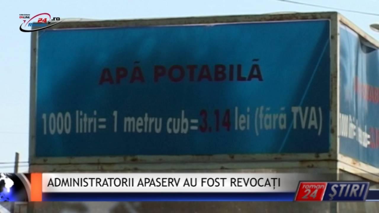ADMINISTRATORII COMPANIEI APASERV AU FOST REVOCAȚI