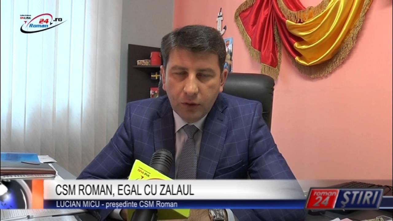 CSM ROMAN, EGAL CU ZALAUL