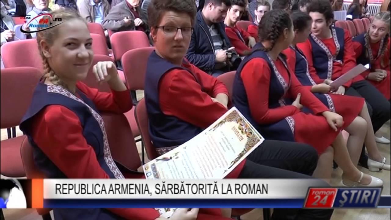 REPUBLICA ARMENIA, SĂRBĂTORITĂ LA ROMAN