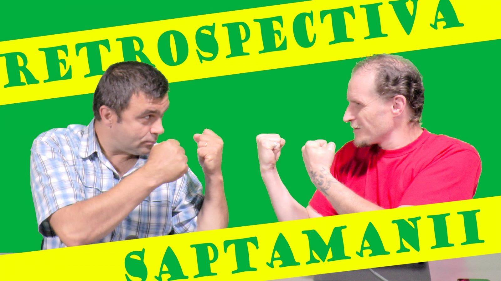 RETROSPECTIVA SAPTAMANII – 9.09.2016